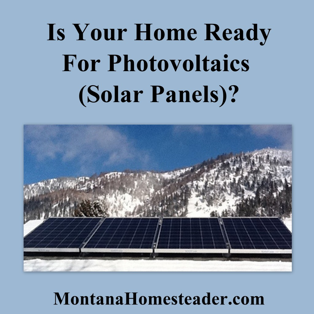 Is your home ready for photovoltaics (solar panels)?
