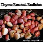 Thyme Roasted Radishes