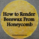 How to Render Beeswax from Honeycomb