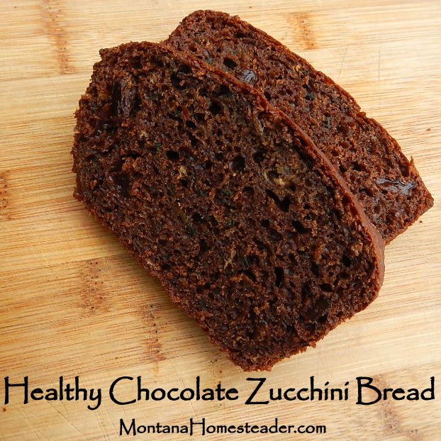 Easy recipe for homemade healthy chocolate zucchini bread with real food ingredients Montana Homesteader