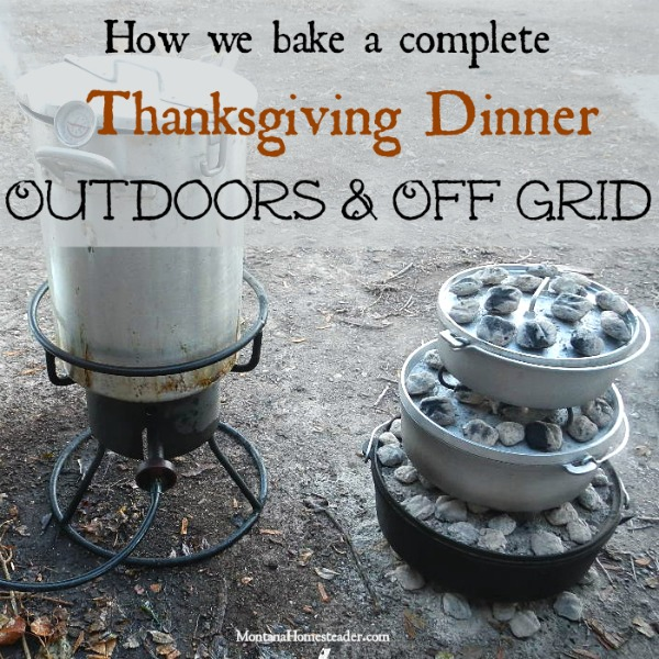 Baking a complete Thanksgiving dinner outdoors and off grid