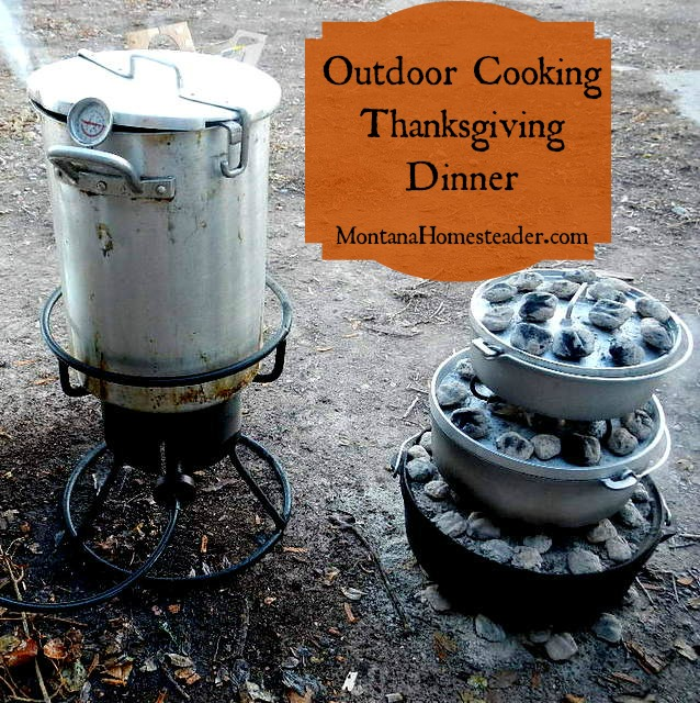 Outdoor cooking for Thanksgiving Dinner off grid with dutch ovens and a turkey fryer | Montana Homesteader