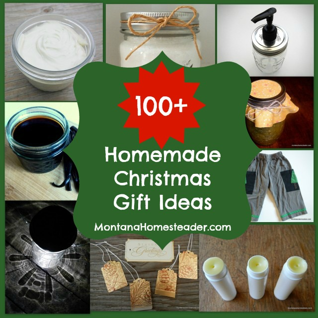 Over 100 homemade Christmas gift ideas | Montana Homesteader