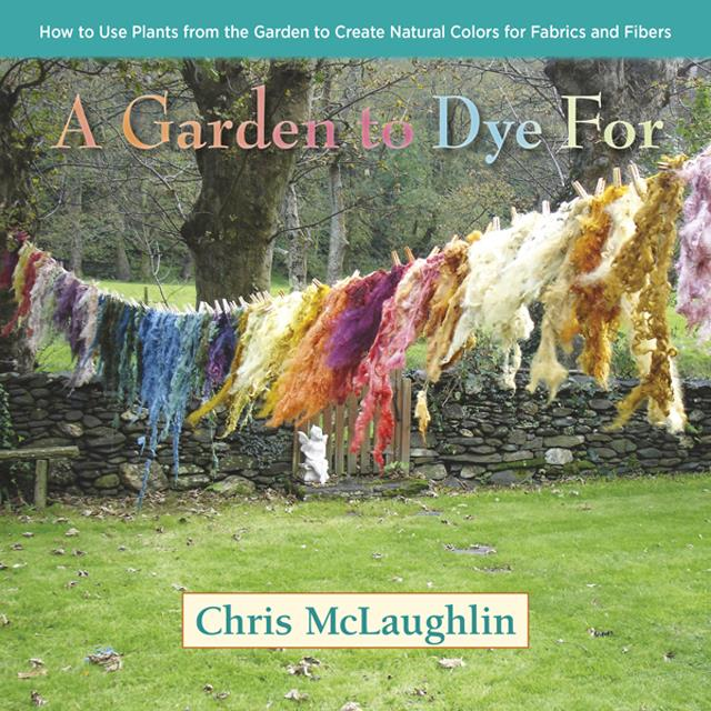 A Garden to Dye For Book Review | Montana Homesteader
