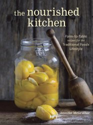 nourished kitchen cookbook filled with delicious farm to table recipes