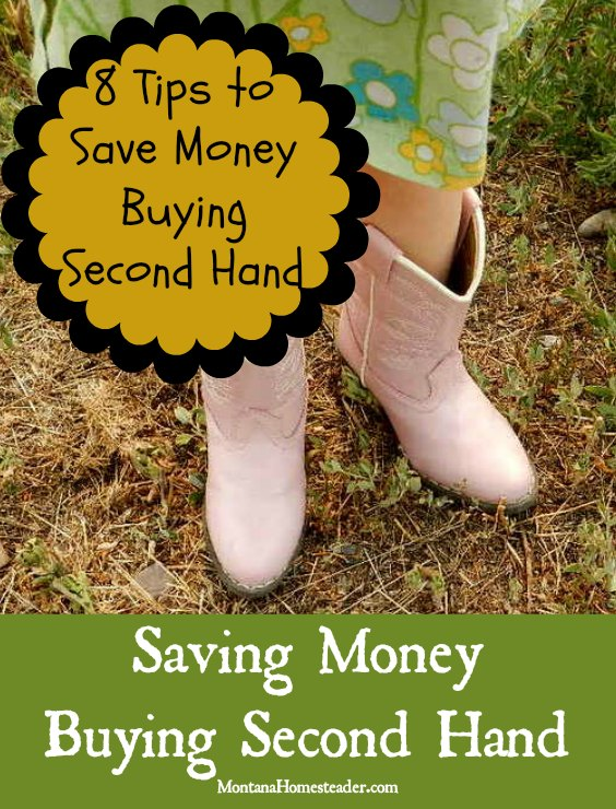 8 tips to saving money by buying second hand | Montana Homesteader