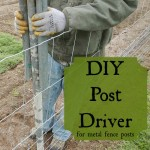 DIY Post Driver for Metal Fence Posts