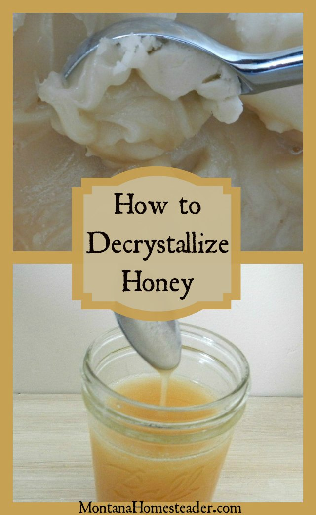 How to decrystallize raw honey | Montana Homesteader