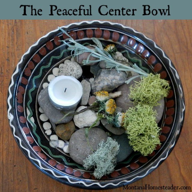 The Peaceful Center Bowl graces our dinner table where we share our daily gratitude | Montana Homesteader