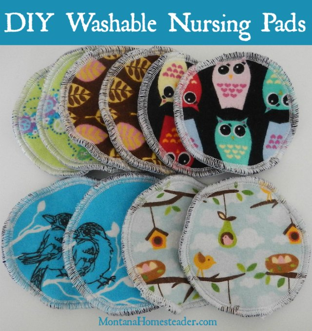 DIY reusable washable nursing pads | Montana Homesteader