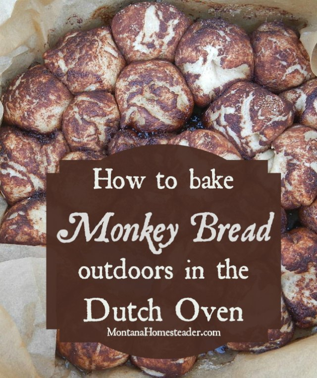 Dutch Oven Monkey Bread Recipe to bake outdoors off grid | Montana Homesteader