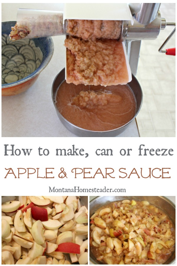 How to make can or freeze applesauce or pear sauce with pictures of a bowl of chopped fruit a bowl of cooked fruit and a picture of it being processed through a food mill to turn it into sauce