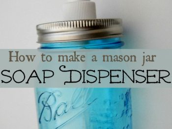 DIY mason canning jar soap lotion dispenser